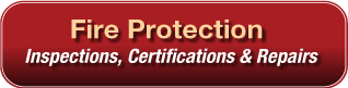 Fire Protection - Inspections, Certifications & Repairs